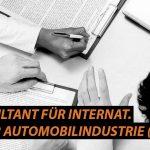 Business Consultant für internat. Projekte in der Automobilindustrie (m/w)